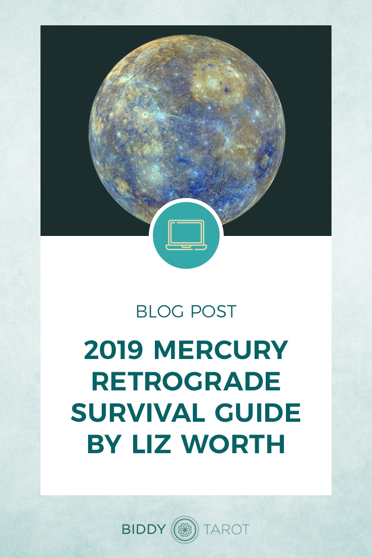 2019 Mercury Retrograde Survival Guide by Liz Worth | Biddy Tarot