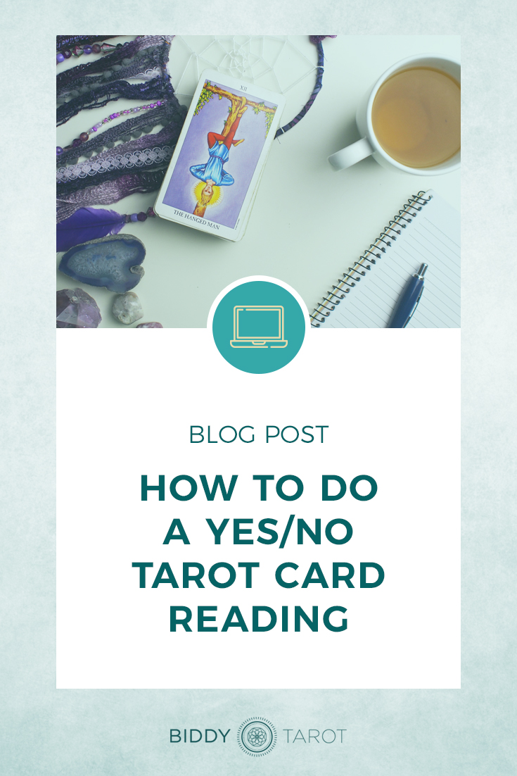 How to Do a Yes/No Tarot Card Reading | Biddy Tarot