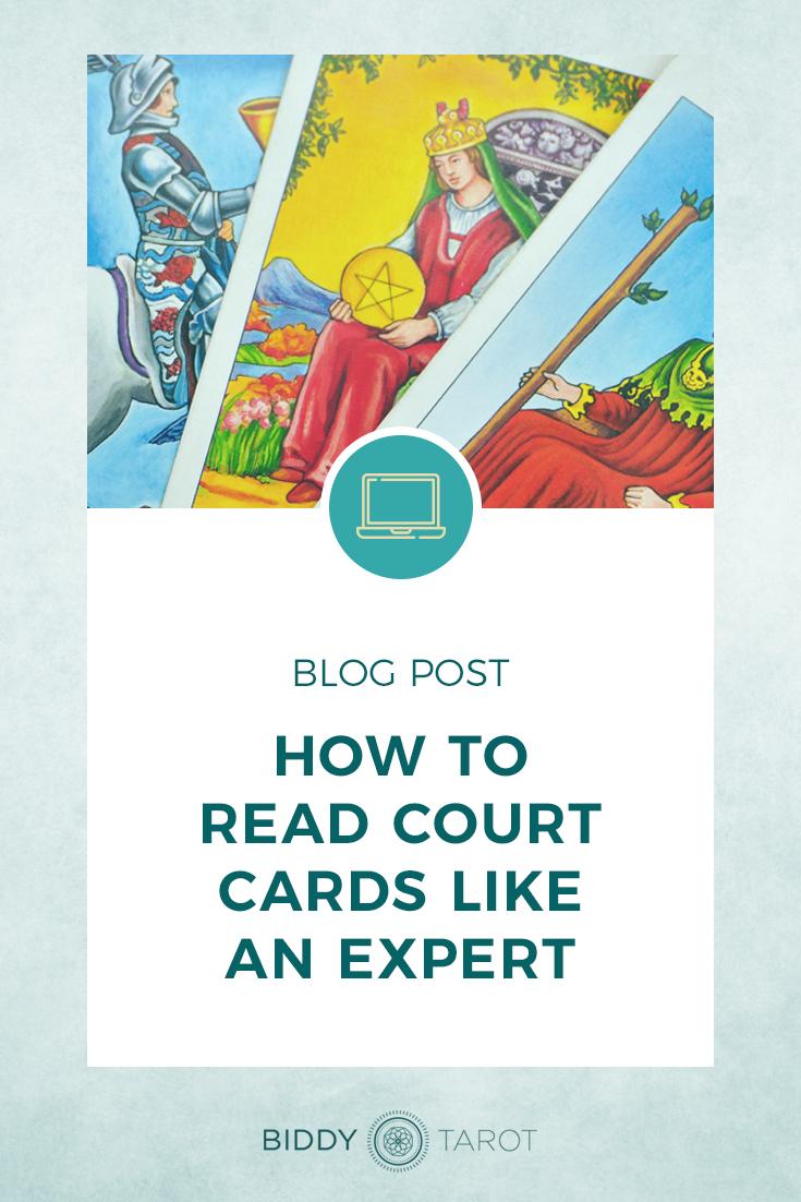 How to Read Court Cards Like an Expert | Biddy Tarot