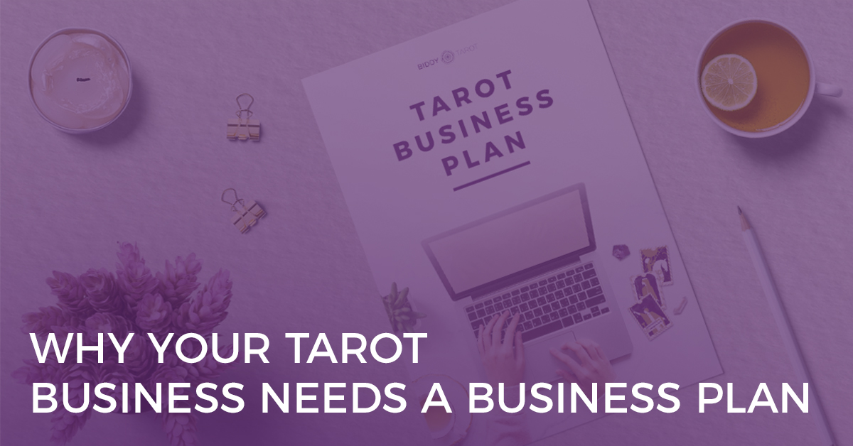 why your tarot business needs a business plan
