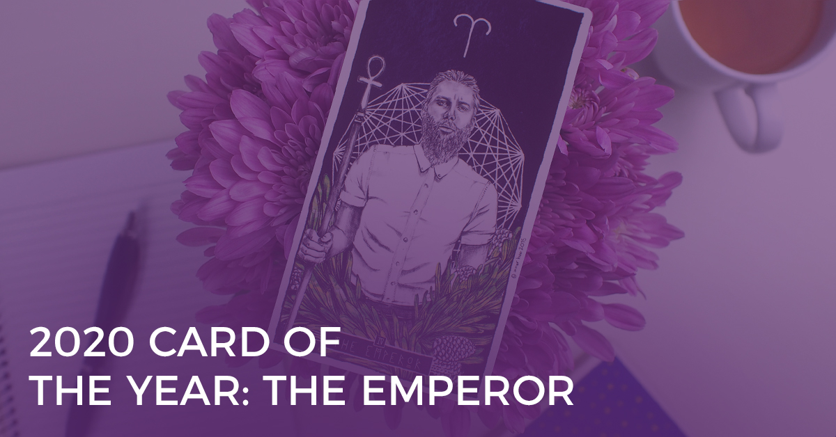 2020 Tarot Card of the Year: The Emperor
