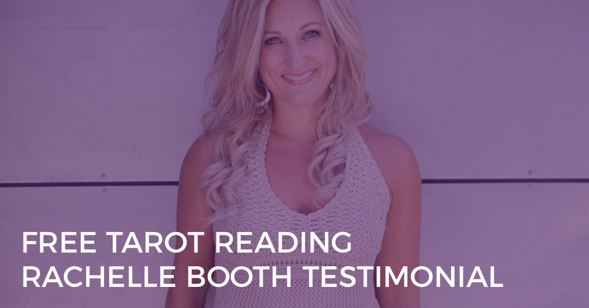 FREE TAROT READING PLATFORM – RACHELLE BOOTH TESTIMONIAL