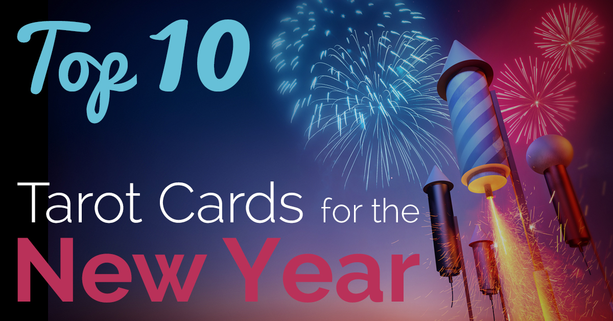 FB-Blog-20160106-Top-Ten-Tarot-Cards-For-The-New-Year